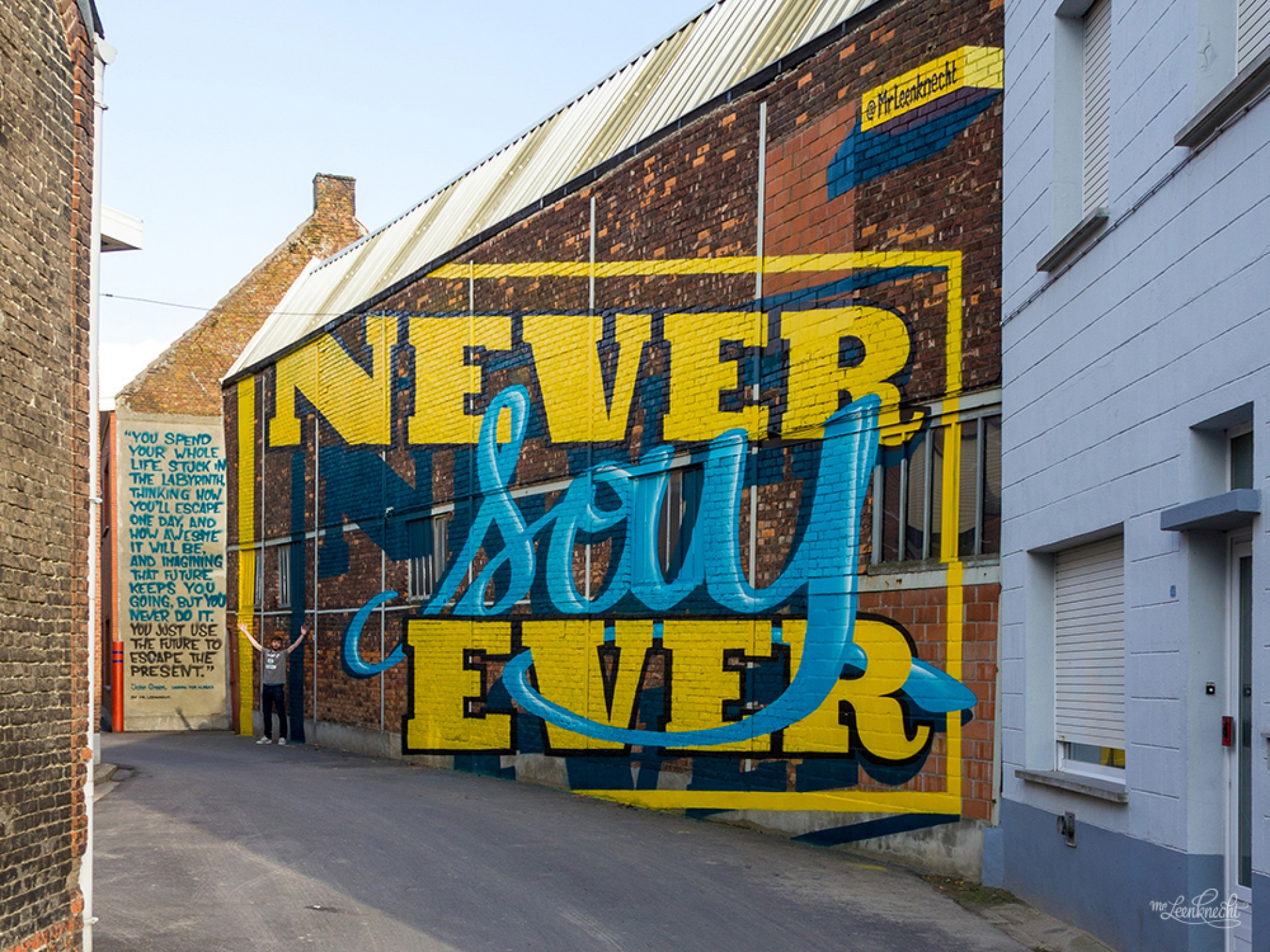Never say ever, a mural by Mr. Leenknecht